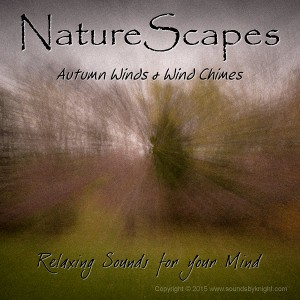 Autumn Winds & Wind Chimes by Sounds by Knight